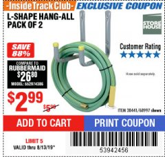Harbor Freight ITC Coupon 2 PIECE L-SHAPE HANG-ALL Lot No. 38441/68997 Expired: 8/13/19 - $2.99