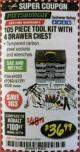 Harbor Freight Coupon 105 PIECE TOOL KIT WITH 4-DRAWER CHEST Lot No. 4030/69323/69380/61591 Expired: 2/28/18 - $36.99
