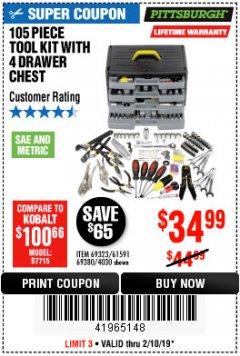 Harbor Freight Coupon 105 PIECE TOOL KIT WITH 4-DRAWER CHEST Lot No. 4030/69323/69380/61591 Expired: 2/10/19 - $34.99