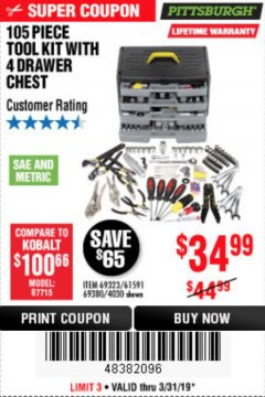 Harbor Freight Coupon 105 PIECE TOOL KIT WITH 4-DRAWER CHEST Lot No. 4030/69323/69380/61591 Expired: 3/31/19 - $34.99
