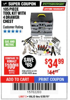 Harbor Freight Coupon 105 PIECE TOOL KIT WITH 4-DRAWER CHEST Lot No. 4030/69323/69380/61591 Expired: 6/30/19 - $34.99