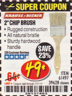 "Harbor Freight Coupon 2"" CHIP BRUSH Lot No. 61497/39628 Expired: 7/31/19 - $0.49"