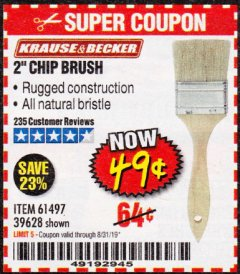"Harbor Freight Coupon 2"" CHIP BRUSH Lot No. 61497/39628 Expired: 8/31/19 - $0.49"