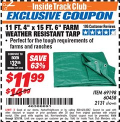 "Harbor Freight ITC Coupon 11 FT. 4"" x 15 Ft. 6"" FARM ALL PURPOSE WEATHER RESISTANT TARP Lot No. 2131/60458/69198 Dates Valid: 12/31/69 - 5/31/19 - $11.99"