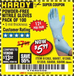 Harbor Freight Coupon POWDER-FREE NITRILE GLOVES PACK OF 100 Lot No. 68496/61363/97581/68497/61360/68498/61359 Expired: 10/5/18 - $5.99