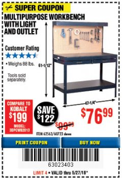 Harbor Freight Coupon MULTIPURPOSE WORKBENCH WITH LIGHTING AND OUTLET Lot No. 62563/60723/99681 Expired: 5/27/18 - $76.99
