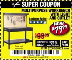 Harbor Freight Coupon MULTIPURPOSE WORKBENCH WITH LIGHTING AND OUTLET Lot No. 62563/60723/99681 Expired: 11/3/18 - $79.99