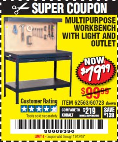 Harbor Freight Coupon MULTIPURPOSE WORKBENCH WITH LIGHTING AND OUTLET Lot No. 62563/60723/99681 Expired: 11/12/18 - $79.99
