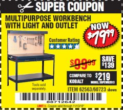 Harbor Freight Coupon MULTIPURPOSE WORKBENCH WITH LIGHTING AND OUTLET Lot No. 62563/60723/99681 Expired: 11/13/18 - $79.99