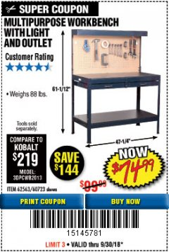 Harbor Freight Coupon MULTIPURPOSE WORKBENCH WITH LIGHTING AND OUTLET Lot No. 62563/60723/99681 Expired: 9/30/18 - $74.99