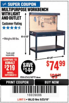 Harbor Freight Coupon MULTIPURPOSE WORKBENCH WITH LIGHTING AND OUTLET Lot No. 62563/60723/99681 Expired: 9/23/18 - $74.99