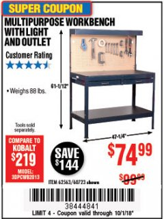 Harbor Freight Coupon MULTIPURPOSE WORKBENCH WITH LIGHTING AND OUTLET Lot No. 62563/60723/99681 Expired: 10/1/18 - $74.99