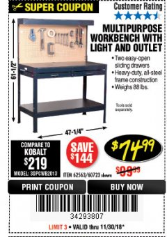 Harbor Freight Coupon MULTIPURPOSE WORKBENCH WITH LIGHTING AND OUTLET Lot No. 62563/60723/99681 Expired: 11/30/18 - $74.99