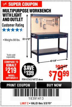 Harbor Freight Coupon MULTIPURPOSE WORKBENCH WITH LIGHTING AND OUTLET Lot No. 62563/60723/99681 Expired: 3/3/19 - $79.99