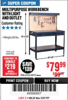 Harbor Freight Coupon MULTIPURPOSE WORKBENCH WITH LIGHTING AND OUTLET Lot No. 62563/60723/99681 Expired: 3/31/19 - $79.99