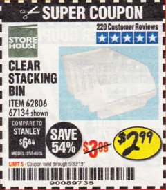 Harbor Freight Coupon CLEAR STACKING BIN Lot No. 62806 Expired: 6/30/19 - $2.99