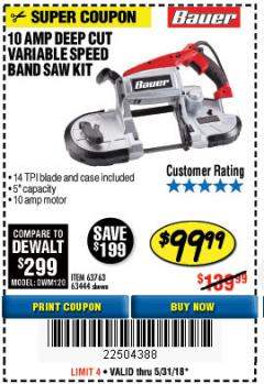 Harbor Freight Coupon 10 AMP DEEP CUT VARIABLE SPEED BAND SAW KIT Lot No. 63763/64194/63444 Expired: 5/31/18 - $99.99