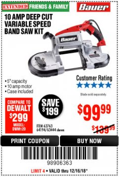 Harbor Freight Coupon 10 AMP DEEP CUT VARIABLE SPEED BAND SAW KIT Lot No. 63763/64194/63444 Expired: 12/16/18 - $99.99