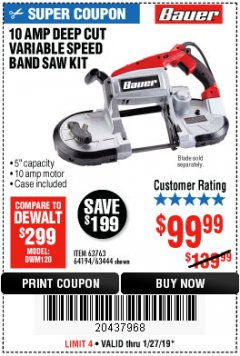 Harbor Freight Coupon 10 AMP DEEP CUT VARIABLE SPEED BAND SAW KIT Lot No. 63763/64194/63444 Expired: 1/27/19 - $99.99