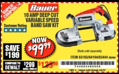 Harbor Freight Coupon 10 AMP DEEP CUT VARIABLE SPEED BAND SAW KIT Lot No. 63763/64194/63444 Expired: 4/5/19 - $99.99