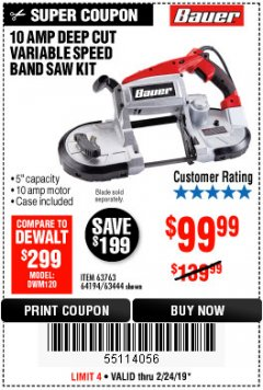 Harbor Freight Coupon 10 AMP DEEP CUT VARIABLE SPEED BAND SAW KIT Lot No. 63763/64194/63444 Expired: 2/24/19 - $99.99