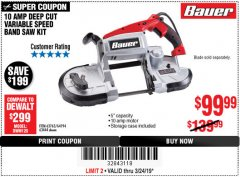 Harbor Freight Coupon 10 AMP DEEP CUT VARIABLE SPEED BAND SAW KIT Lot No. 63763/64194/63444 Expired: 3/24/19 - $99.99