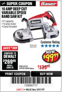 Harbor Freight Coupon 10 AMP DEEP CUT VARIABLE SPEED BAND SAW KIT Lot No. 63763/64194/63444 Valid Thru: 5/31/19 - $99.99