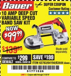 Harbor Freight Coupon 10 AMP DEEP CUT VARIABLE SPEED BAND SAW KIT Lot No. 63763/64194/63444 Valid Thru: 7/19/19 - $99.99