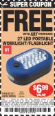 Harbor Freight FREE Coupon LED PORTABLE WORKLIGHT/FLASHLIGHT Lot No. 63878/63991/64005/69567/60566/63601/67227 Expired: 5/6/15 - FWP