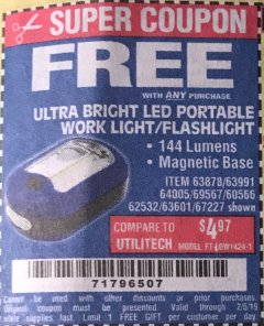 Harbor Freight FREE Coupon LED PORTABLE WORKLIGHT/FLASHLIGHT Lot No. 63878/63991/64005/69567/60566/63601/67227 Expired: 2/5/19 - FWP