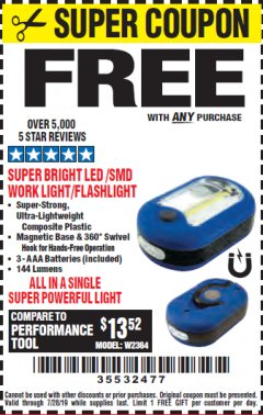 Harbor Freight FREE Coupon LED PORTABLE WORKLIGHT/FLASHLIGHT Lot No. 63878/63991/64005/69567/60566/63601/67227 Expired: 7/28/19 - FWP