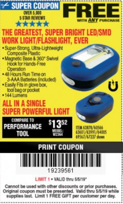 Harbor Freight FREE Coupon LED PORTABLE WORKLIGHT/FLASHLIGHT Lot No. 63878/63991/64005/69567/60566/63601/67227 Expired: 5/5/19 - FWP