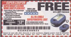 Harbor Freight FREE Coupon LED PORTABLE WORKLIGHT/FLASHLIGHT Lot No. 63878/63991/64005/69567/60566/63601/67227 Expired: 8/10/19 - FWP