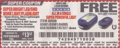 Harbor Freight FREE Coupon LED PORTABLE WORKLIGHT/FLASHLIGHT Lot No. 63878/63991/64005/69567/60566/63601/67227 Valid Thru: 9/28/19 - FWP