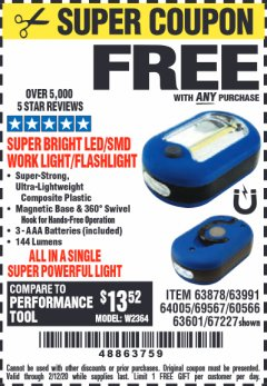 Harbor Freight FREE Coupon LED PORTABLE WORKLIGHT/FLASHLIGHT Lot No. 63878/63991/64005/69567/60566/63601/67227 Expired: 2/12/20 - FWP