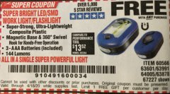 Harbor Freight FREE Coupon LED PORTABLE WORKLIGHT/FLASHLIGHT Lot No. 63878/63991/64005/69567/60566/63601/67227 Expired: 4/18/20 - FWP