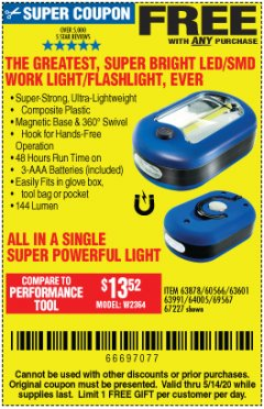 Harbor Freight FREE Coupon LED PORTABLE WORKLIGHT/FLASHLIGHT Lot No. 63878/63991/64005/69567/60566/63601/67227 Expired: 5/14/20 - FWP
