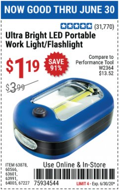 Harbor Freight Coupon LED PORTABLE WORKLIGHT/FLASHLIGHT Lot No. 63878/63991/64005/69567/60566/63601/67227 Expired: 6/30/20 - $1.19