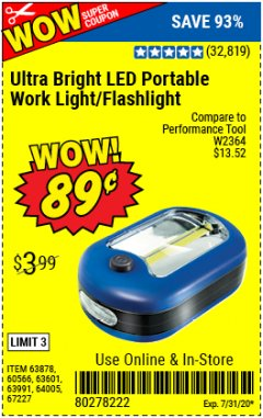 Harbor Freight Coupon LED PORTABLE WORKLIGHT/FLASHLIGHT Lot No. 63878/63991/64005/69567/60566/63601/67227 Expired: 7/31/20 - $0.89
