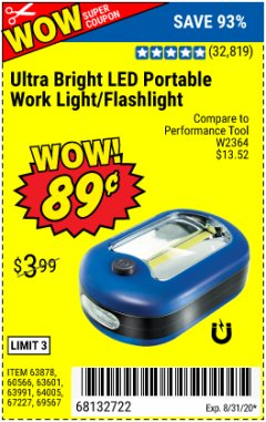 Harbor Freight Coupon LED PORTABLE WORKLIGHT/FLASHLIGHT Lot No. 63878/63991/64005/69567/60566/63601/67227 Expired: 8/31/20 - $0.89