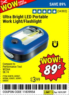 Harbor Freight Coupon LED PORTABLE WORKLIGHT/FLASHLIGHT Lot No. 63878/63991/64005/69567/60566/63601/67227 Expired: 10/31/20 - $0.89