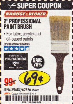"Harbor Freight Coupon 2"" PROFESSIONAL PAINT BRUSH Lot No. 62676/39687 Valid Thru: 6/30/19 - $0.69"