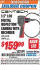 "Harbor Freight ITC Coupon 3.5"" LCD Digital Inspection Camera with Recorder Lot No. 61838 60695 Expired: 7/31/16 - $159.99"