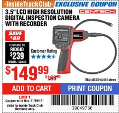 "Harbor Freight ITC Coupon 3.5"" LCD Digital Inspection Camera with Recorder Lot No. 61838 60695 Expired: 11/19/19 - $149.99"