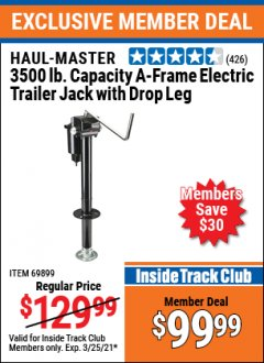 Harbor Freight ITC Coupon 3500 LB DROP LEG HEAVY DUTY ELECTRIC TRAILER JACK Lot No. 69899/60708 Expired: 3/25/21 - $99.99