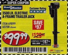 Harbor Freight Coupon 3500 LB DROP LEG HEAVY DUTY ELECTRIC TRAILER JACK Lot No. 69899/60708 Expired: 6/30/20 - $99.99