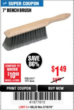 "Harbor Freight Coupon 7"" Bench Brush Lot No. 62617 / 1072 Expired: 2/10/19 - $1.49"