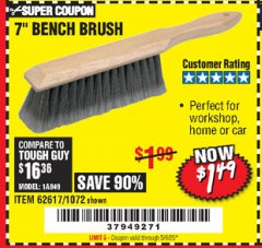 "Harbor Freight Coupon 7"" Bench Brush Lot No. 62617 / 1072 Valid Thru: 6/30/20 - $1.49"