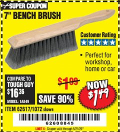 "Harbor Freight Coupon 7"" Bench Brush Lot No. 62617 / 1072 Valid Thru: 6/21/20 - $1.49"