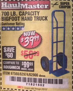 Harbor Freight Coupon BIGFOOT HAND TRUCK Lot No. 62974/62900/67568/97568 Expired: 2/5/19 - $39.99